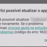 Erro 963 do Google Play Store – Como resolver?