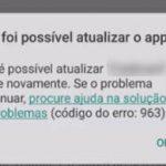 Erro 963 do Google Play Store – Como resolver?