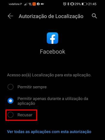 recusar localização no aplicativo facebook