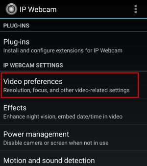 ip webcam video preferences