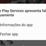 Google Play Services apresenta falhas continuamente – Como resolver?